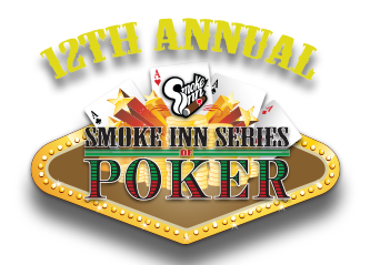 Smoke Inn's Series of Poker